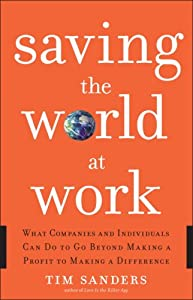 "Cover of ""Saving the World at Work: What ..."