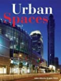 img - for John Morris Dixon: Urban Spaces No. 5 : Featuring Green Design Strategies (Hardcover); 2008 Edition book / textbook / text book