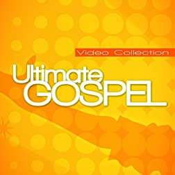 Ultimate Gospel Video Collection 1