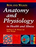 img - for Anatomy and Physiology in Health and Illness [Eighth Edition] by Kathleen J. W. Wilson OBE BSc PhD RGN SCM RNT (1996-06-17) book / textbook / text book
