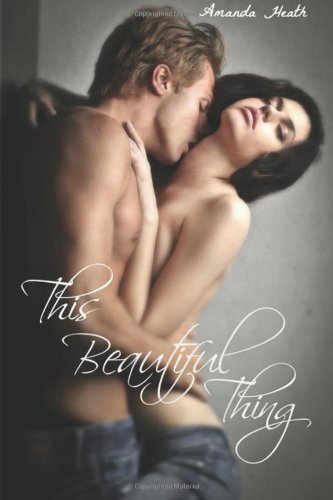 This beautiful thing de Amanda Heath