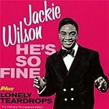 echange, troc Jackie Wilson - He'S So Fine + Lonely Teardrops