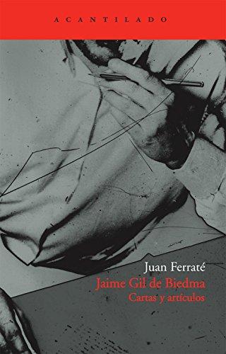 Jaime Gil de Biedma: Cartas y artículos (El Acantilado)