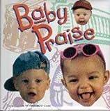 Baby praise
