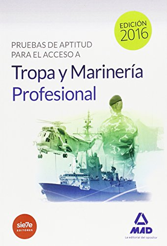 PRUEBAS DE APTITUD PARA EL ACCESO A TROPA Y MARINERIA PROFESIONAL descarga pdf epub mobi fb2