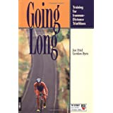 "Going Long: Training for Ironman-Distance Triathlons (Ultrafit Multisport Training Series)von ""Joe Friel"""
