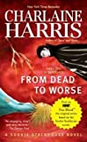 From Dead to Worse (Southern Vampire Mysteries, No. 8)