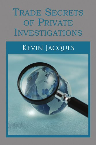 Trade Secrets of Private Investigations
