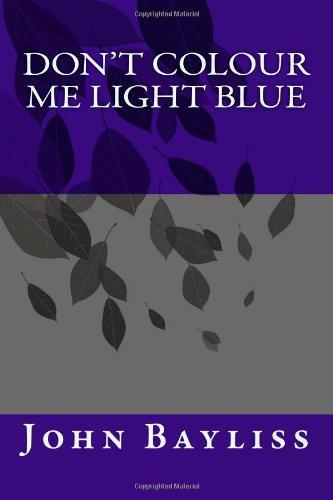 Don't Colour Me Light Blue