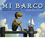 [ MI BARCO = TOY BOAT (SPANISH) ] By de Seve, Randall ( Author) 2008 [ Hardcover ]