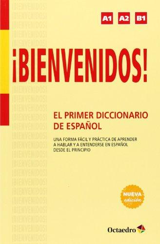 ¡Bienvenidos! El Primer Diccionario De Español (Aula)