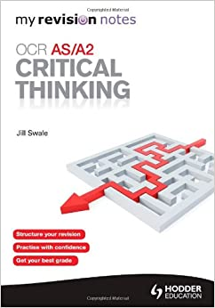 Critical Thinking-paper 1 revision notes - Document in A Level