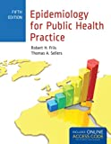 img - for Epidemiology For Public Health Practice (Friis, Epidemiology for Public Health Practice) book / textbook / text book