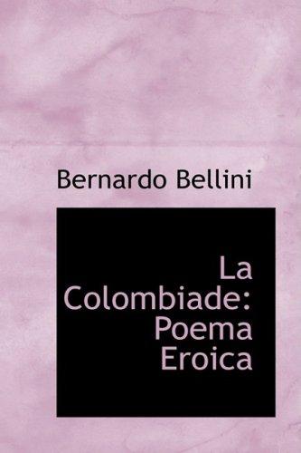 La Colombiade: Poema Eroica