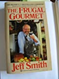 Frugal Gourmet (0380716798) by Smith, Jeff