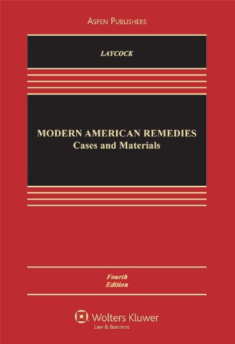 Modern American Remedies: Cases & Materials