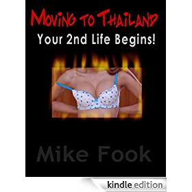 Moving to Thailand - Your 2nd Life Begins!