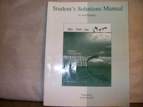 Student's Solution Manual - Beginning and Intermediate Algebra