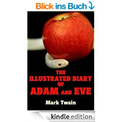 The Illustrated Diary of Adam and Eve (English Edition)