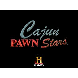 Cajun Pawn Stars Season 2