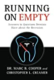img - for Running On Empty: Answers to Questions Dentists Have about the Recession book / textbook / text book