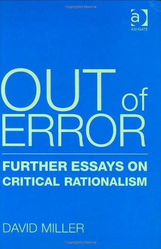 Out Of Error: Further Essays On Critical Rationalism