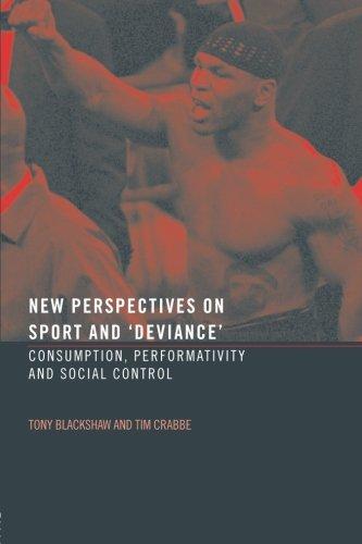 Nuevas perspectivas sobre el deporte y 'Desviación': consumo, Peformativity y Control Social