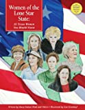 img - for Women of the Lone Star State: 25 Texas Women You Should Know (America's Notable Women) book / textbook / text book