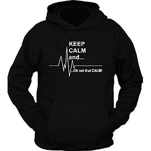 Keep calm Ok Not that calm Hoodie