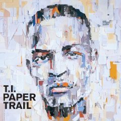 T.I. - Paper Trail [Amended]