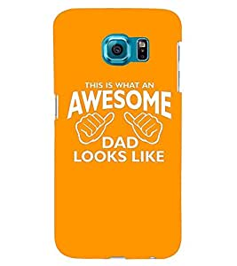 Printvisa Awesome Dad Quotation Back Case Cover for Samsung Galaxy S6 Edge+ G928::Samsung Galaxy S6 Edge Plus G928F