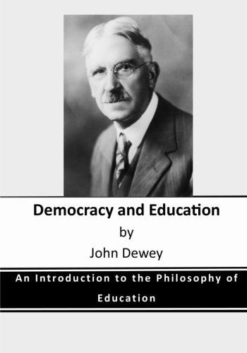 john deweys education essay Experience and education is the best concise statement on education ever published by john dewey whatever value is possessed by the essay.