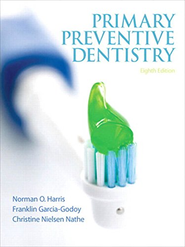 Primary Preventive Dentistry (Primary Preventive Dentistry ( Harris))