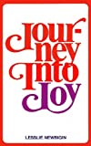 Journey into joy (0802815294) by Lesslie Newbigin