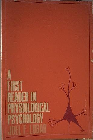 First Reader in Physiological Psychology (Harper's experimental psychology series) PDF