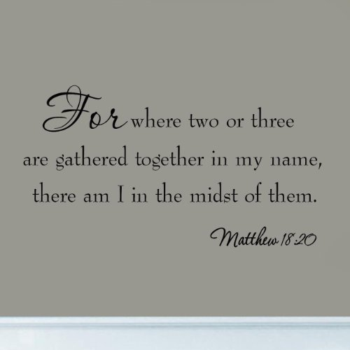 For Where Two Or Three Are Gathered In My Name Bible Decals Wall Quotes Faith Scripture Home Decor Stickers