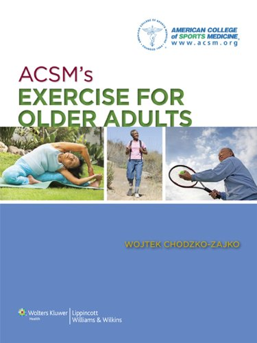American College of Sports Medicine - ACSM's Exercise for Older Adults