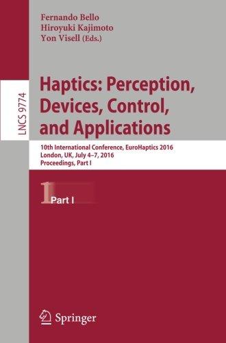 Haptics: Perception, Devices, Control, and Applications: 10th International Conference, EuroHaptics 2016, London, UK, Ju