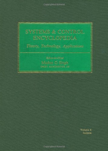 Systems & Control Encyclopedia: Theory, Technology, Applications
