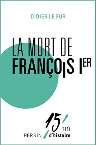 Couverture du livre La mort de François Ier