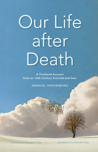 our-life-after-death-a-firsthand-account-from-an-18th-century-scientist-and-seer