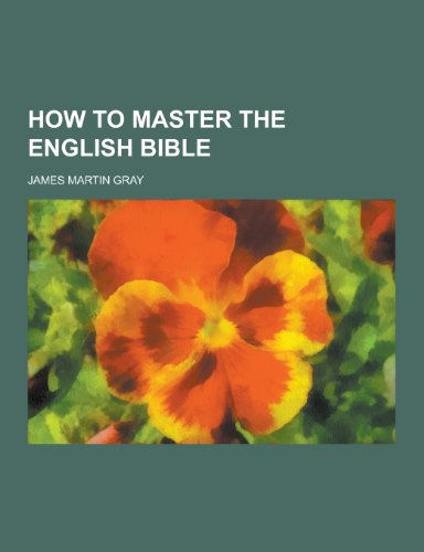 How to Master the English Bible