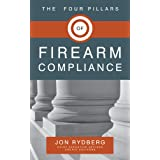 The Four Pillars of Firearm Compliance