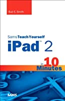 Sams Teach Yourself iPad 2 in 10 Minutes, 2nd Edition ebook download