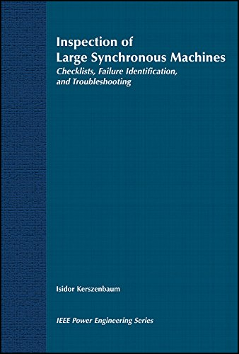 Inspection Of Large Synchronous Machines: Checklists, Failure Identification, And Troubleshooting