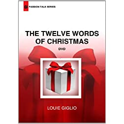 Louie Giglio - The Twelve Words of Christmas (Passion Talk Series)