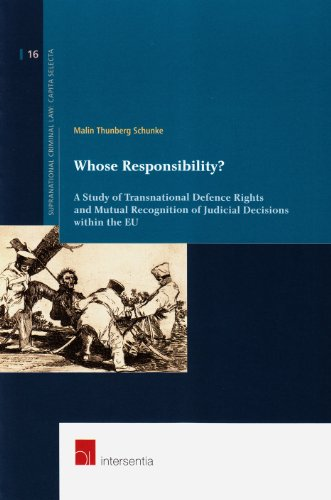 whose-responsibility-a-study-of-transnational-defence-rights-and-mutual-recognition-of-judicial-deci