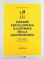 Grande enciclopedia illustrata della gastronomia