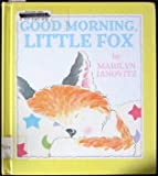 img - for Good Morning, Little Fox book / textbook / text book