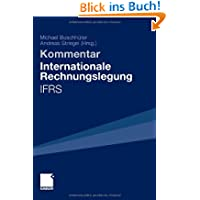 Internationale Rechnungslegung - IFRS: Kommentar